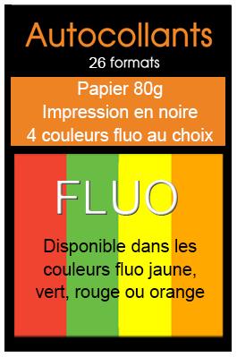imprimer des autocollants sur papier fluo avec une impression noire, une gamme de 26 formats d'autocollant sur papier fluo, jaune fluo, vert fluo, orange fluo, rouge fluo, imprimer des stickers fluo