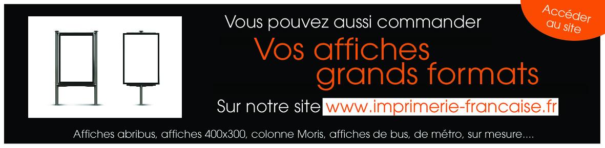 imprimer des affiches grands formats et sur mesures sur nos sites w.imprimerie-des-pros.fr ou www.imprimerie-francaise.fr